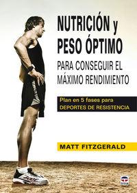 Nutricion Y Peso Optimo Para Conseguir El Maximo Rendimiento - Matt Fitzgerald