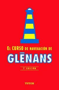 CURSO DE NAVEGACION DE GLENANS, EL (7ª ED)