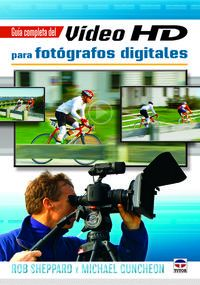 GUIA COMPLETA DEL VIDEO HD PARA FOTOGRAFOS DIGITALES