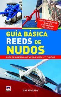 Guia Basica Reeds De Nudos - Guia De Bolsillo De Nudos, Cotes Y Vueltas - Jim Whippy