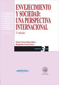 ENVEJECIMIENTO Y SOCIEDAD - UNA PERSPECTIVA INTERNACIONAL