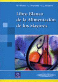LIBRO BLANCO DE LA ALIMENTACION DE LOS MAYORES