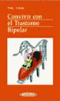 Convivir Con El Trastorno Bipolar - Eduardo Vieta Pascual