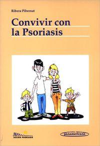 Convivir Con La Psoriasis - Ribera Pibernat
