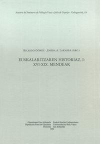 euskalaritzaren historiaz i - xvi-xix mendeak - asju 15 - Joseba Andoni Lakarra