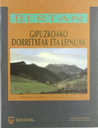 BERTAN 11 - GIP. DORRETXEAK ETA LEINUAK / CASAS TORRE Y LINAJES DE G.