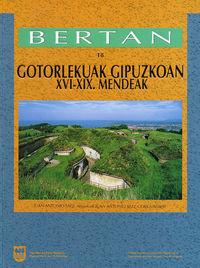 BERTAN 18 - GOTORLEKUAK GIPUZKOAN XVI-XIX MENDEAK - FORTIFICACIONES