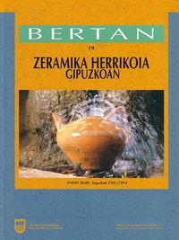 BERTAN 19 - ZERAMIKA HERRIKOIA GIPUZKOAN