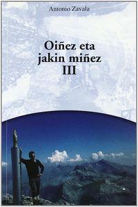 OINEZ ETA JAKIN MIÑEZ