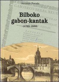 Bilboko Gabon Kantak - Batzuk
