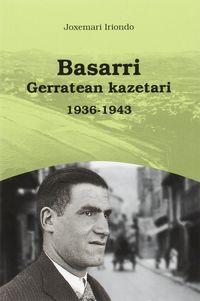 BASARRI - GERRATEAN KAZETARI 1936-1943