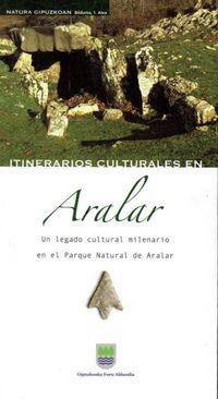 Aralar - Un Legado Cultural Milenario En El Parque Natural De Aralar - J. Agirre Garcia