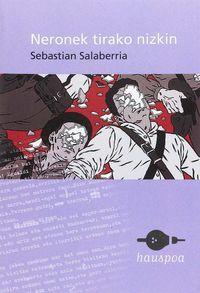 Neronek Tirako Nizkin - Sebastian Salaberria