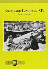 ANTZINAKO LANBIDEAK XIV