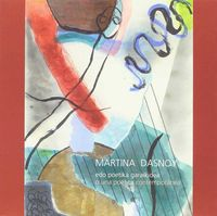 MARTINA DASNOY - EDO POETIKA GARAIKIDEA = O UNA POETICA CONTEMPORANEA