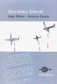 Gerrateko Ibilerak - Iñaki Alkain Elosegi / Antonio Zavala Echeverria