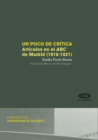 POCO DE CRITICA, UN - ARTICULOS EN EL ABC DE MADRID (1918-1921)