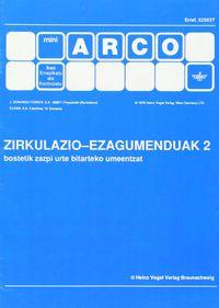 ZIRKULAZIO EZAGUMENDUAK 2