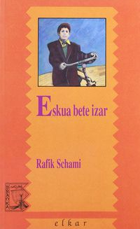 Eskua Bete Izar - Rafik Schami