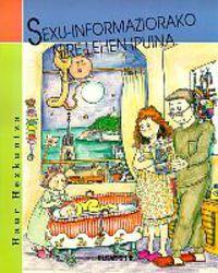 (6 URTE ARTE) SEXU-INFORMAZIORAKO NIRE LEHEN IPUINA * HAUR HEZKUNTZA