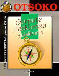 F / * GORPUTZ HEZKUNTZA. GIDALIBURUA * LEHEN HEZKUNTZA. BIGARREN ZIKLOA