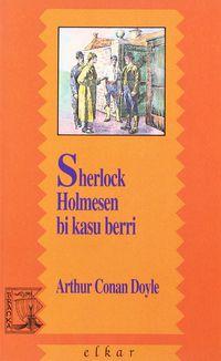 Sherlock Holmesen Bi Kasu Berri - Arthur Conan Doyle