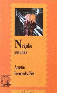Neguko Gutunak - Agustin Fernandez Paz