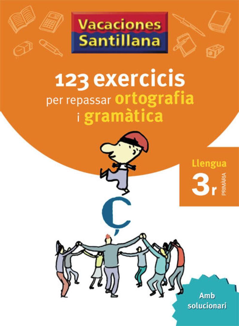EP 3 - VACANCES ORTOGRAFIA I GRAMATICA CATALA
