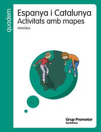 EP - QUAD. ACTIVITATS AMB MAPES ESPANYA I CATALUNYA (CAT)