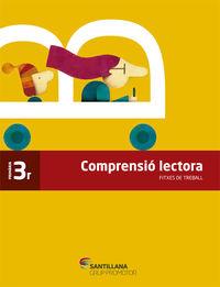 EP 3 - FITXES COMPRENSIO LECTORA - CAMINS SABER (CAT)