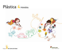 EP 4 - PLASTICA - DIBUIX I PINTURA - CAMINS SABER (CAT)
