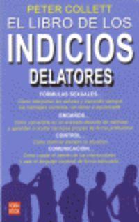 LIBRO DE LOS INDICIOS DELATORES, EL