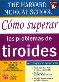 Como Superar Los Problemas De Tiroides - Jeffrey R. Garber