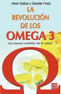 La revolucion de los omega 3 - Anne  Dufour  /  Daniele  Festy