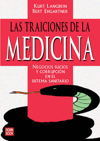 TRAICIONES DE LA MEDICINA, LAS