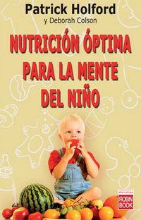 Nutricion Optima Para La Mente Del Niño - Patrick Holford