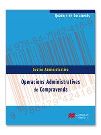 OPERACIO. ADMINISTRATIVES DE COMPRAVENDA QUADERN -CF-