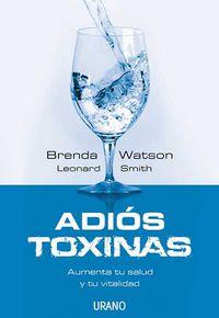 Adios Toxinas - Brenda Watson