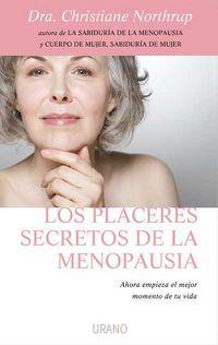 Los placeres secretos de la menopausia - Christiane Northrup
