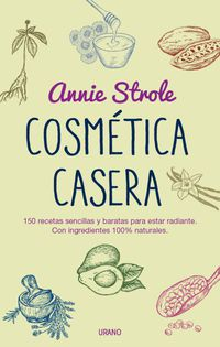 Cosmetica Casera - Annie Strole