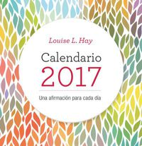 2017 - Calendario - Louise Hay (11x10) - Louise L. Hay
