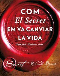 COM EL SECRET EM VA CANVIAR LA VIDA