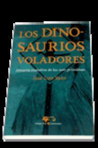 Los dinosaurios voladores - Jose Luis Sanz Garcia