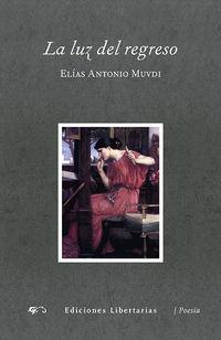 La luz del regreso - Elias Antonio Muvdi