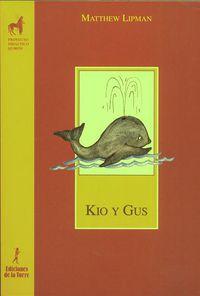 Kio Y Gus - Matthew Lipman