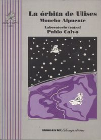 La orbita de ulises - Moncho Alpuente