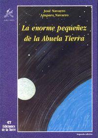 Enorme Pequeñez Abuela Tierra - Jose Navarro Garcia