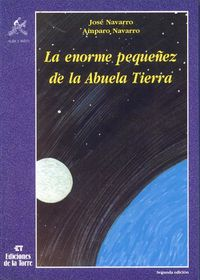 ENORME PEQUEÑEZ ABUELA TIERRA