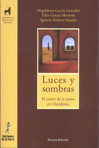 Luces Y Sombras - El Sueño De Razon Occidental - M. Garcia Gonzalez / F. Garcia Moriyon