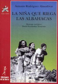 La niña que riega las albahacas - Antonio Rodriguez Almodovar